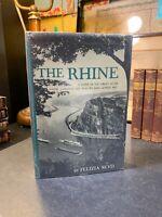 The Rhine By Felizia Seyd 1955 1st Edition HC/DJ RARE