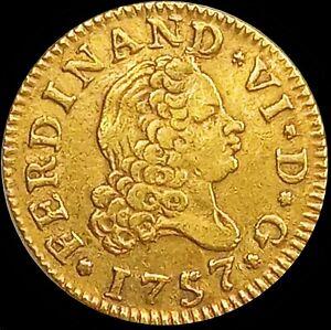 Spain 1757 MADRID  ☆ FERNANDO VI ☆ GOLD 1/2 ESCUDOS ☆ UNC ☆ RARE ☆