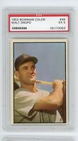 1953 Bowman Color #45 Walt Dropo Detroit Tigers PSA 5 Excellent Nice Sharp Card