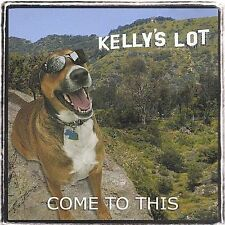 Come to This 2003 by Kelly's Lot - Disc Only No Case