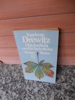 Oktoberlicht oder Ein Tag im Herbst, ein Roman von Ingeborg Drewitz
