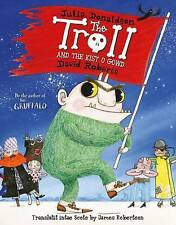 The Troll and the Kist o Gowd: The Troll in Scots by Julia Donaldson...