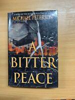 "1996 Michael Peterson ""A Bitter Paz ""Militar Fiction USA Libro de Tapa Dura (P4)"