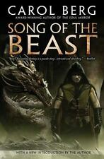 Song of the Beast by Carol Berg (2011, Paperback)