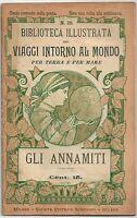 1899 GLI ANNAMITI Viaggi intorno al mondo F. Baille illustrato