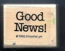 GOOD NEWS! Baby Wedding Bible Card Words STAMPIN' UP! 1992 wood RUBBER STAMP