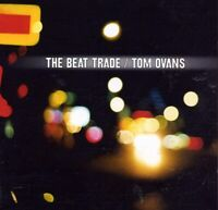 Tom Ovans - The Beat Trade (1999)  CD  NEW/SEALED  SPEEDYPOST