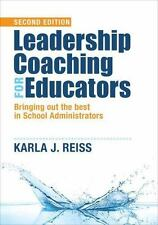 Leadership Coaching for Educators : Bringing Out the Best in School Administrato