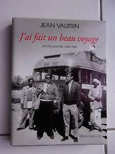 Jean VAUTRIN J' ai fait un beau voyage - photos Inde 1955 - 1958 comme neuf