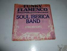 """Soul IBERICA BAND-Funky Flamenco-escasos 1976 Reino Unido 2-track 7"""" Juke Box único"""