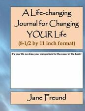 A Life-Changing Journal for Changing YOUR Life - Big Page Format by Jane...