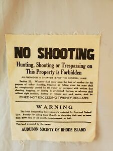 Audubon Society Of Rhode Island Cloth Sign No Hunting Shooting No Reserve
