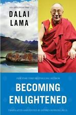 Becoming Enlightened by Dalai Lama, His Holiness the