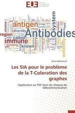 Les Sia Pour le Probleme de la T-Coloration des Graphes by Mahmoudi Aicha...