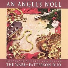 An Angel's Noel: Portrayed on Flute and Guitar - The Ware*Patterson Duo The War