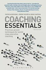 Coaching Essentials: Practical, Proven Techniques for World-class Executive Coac