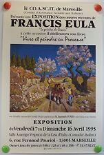 1995 le CO.A.SC.IT de Marseille exposition Francis EULA  AFFICHE ORIGINALE/5bPB