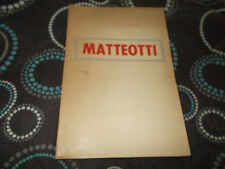 MATTEOTTI Monografia Discipline Politiche Umberto Terracini 1957
