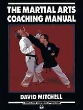The Martial Arts Coaching Manual-David Mitchell