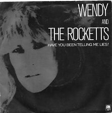 WENDY & THE ROCKETTS - HAVE YOU BEEN TELLING ME LIES. (UK, 1983, PROMO, AM 163)