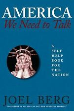 America, We Need to Talk: A Self-Help Book for the Nation (Paperback or Softback