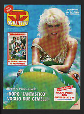ONDA TIVU' 36/1987 HEATHER PARISI BEL AIR SHARON STONE BINARELLI SAMANTHA FOX