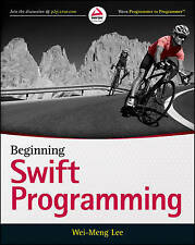 Beginning Swift Programming by Wei-Meng Lee (Paperback, 2014)