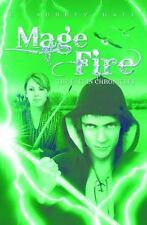 The Faelin Chronicles Ser.: Mage Fire 3 by C. Aubrey Hall and Al Zuckerman...