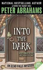 NEW Into the Dark (Echo Falls Mystery) by Peter Abrahams
