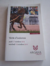 PROGRAMME VENTE DE CHEVAUX , CABOURG 2013 , ARQANA TROT . 285 PAGES .