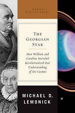 The Georgian Star: How William and Caroline Herschel Revolutionized-ExLibrary