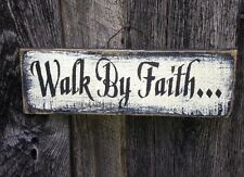 Walk by Faith Primitive Rustic Country  Home Decor