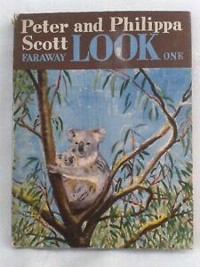 Faraway Look One. Peter & Philippa Scott. Illustrated Hardback in Jacket. 1960