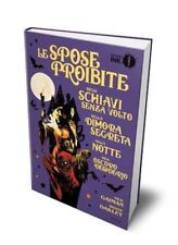 Le Spose Proibite , di Neil Gaiman e Shane Oakley, Mondadori ink