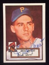 DICK GROAT 1952 TOPPS REPRINT Autographed Signed AUTO Baseball Card 369 PIRATES