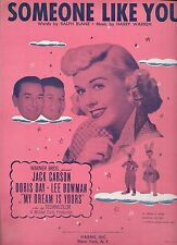 DORIS DAY JACK CARSON 1949 Sheet Music SOMEONE LIKE YOU ~ MY DREAM IS YOURS