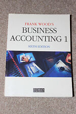 Business Accounting: v.1 6th edition by Frank Wood (Paperback, 1993)