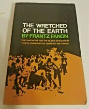 Frantz Fanon THE WRETCHED OF THE EARTH Preface Jean Paul Sartre Freedom Equality