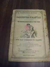 Haney's Trade Manuals The Carpenter's Manual 1875