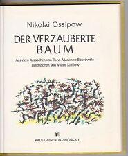 Nokolai Ossipow, Der verzauberte Baum, Märchen 1988