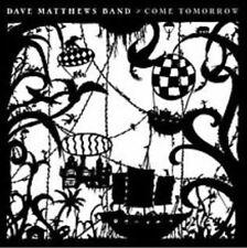 Come Tomorrow by Dave Matthews/Dave Matthews Band