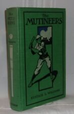 Eustace L. Williams THE MUTINEERS First edition VERY SCARCE 1903 Baseball Novel