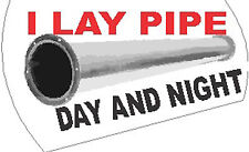 I LAY PIPE, DAY AND NIGHT, FITTER STICKER, CP-30