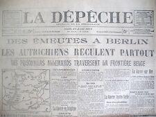 WW1 BERLIN EMEUTES RECUL AUTRICHIEN BATAILLE DE LIEGE JOURNAL LA DEPECHE 1914