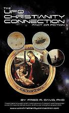NEW UFO-Christianity Connection by Fred R. David Phd, Paperback Book
