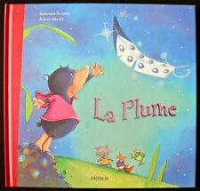 Album Jeunesse - La Plume - Brosche & Hebrock - Eds. Piccolia - 2010