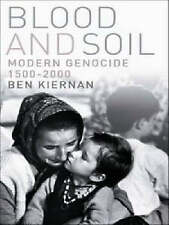 Blood and Soil- A World History of Genocide and Extermination... LIKE NEW, Large