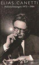 Aufzeichnungen 1973-1984: Canetti, Elias