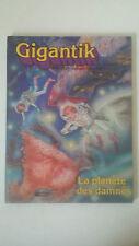 BD GIGANTIK - LA PLANÈTE DES DAMNES - MORA CARDONA EDITIONS FLEURUS 1980
