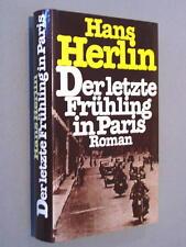 DER LETZTE FRÜHLING IN PARIS - Hans Herlin - gebunden